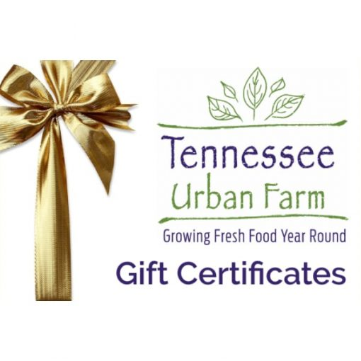 Gift Certificates | Tennessee Urban Farm