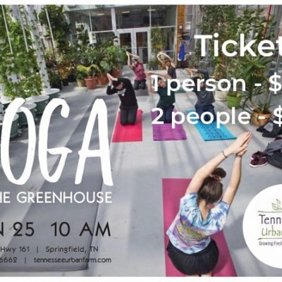 Yoga in the Greenhouse | January 25, 2020 | Tennessee Urban Farm