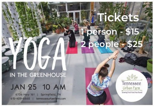 Yoga in the Greenhouse | January 25, 2020 | Tennessee Urban Farm