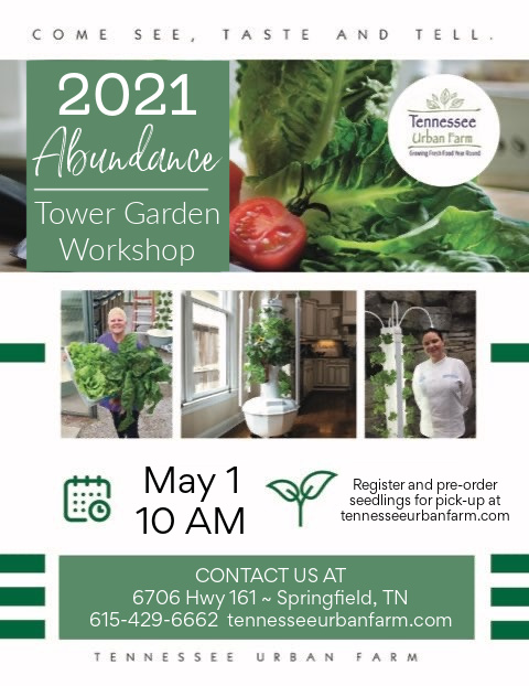 Tower Garden Workshop | May 1, 2021 | Tennessee Urban Farm
