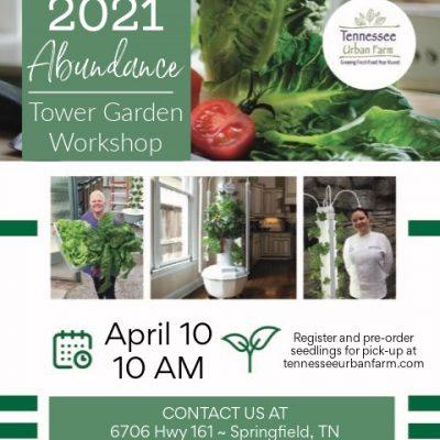 Tower Garden Workshop | April 10, 2021 | Tennessee Urban Farm